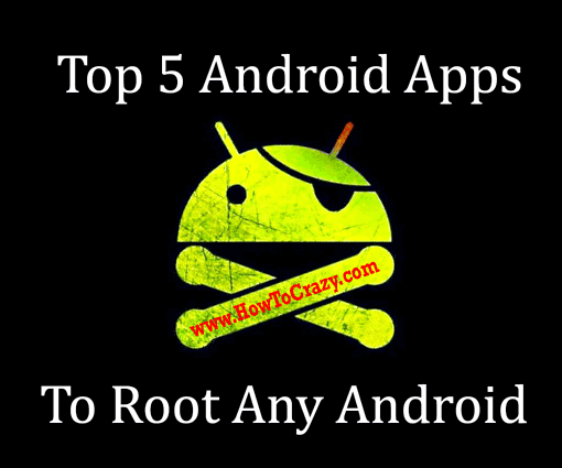 best-root-apps-to-root-any-android