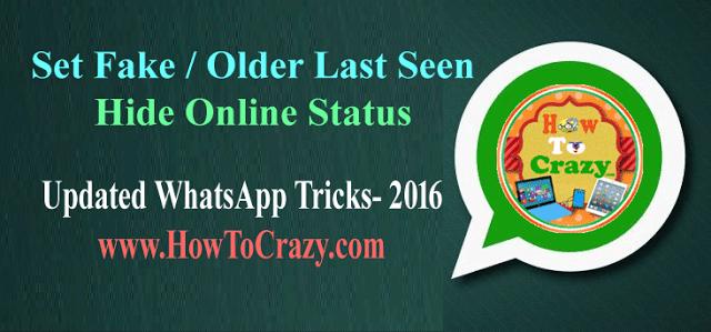 Set Fake Last Seen In Whatsapp Hide Online Status
