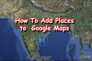 How To Add your Business Location To Google Maps