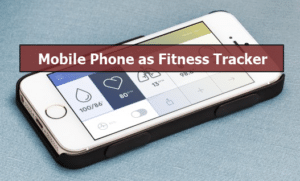 android-phone-as-fitness-tracker