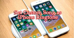 Set Any Song As Custom iPhone Ringtone