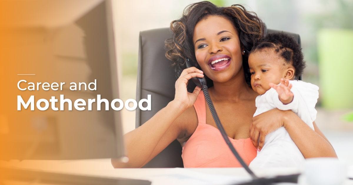 Career and Motherhood