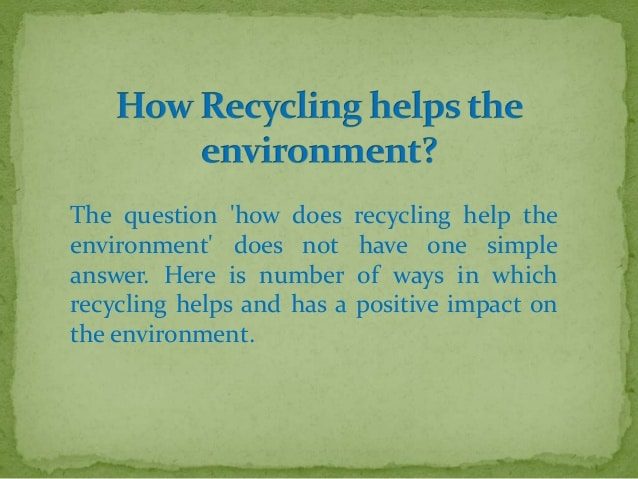 How Does Recycling Help the Environment