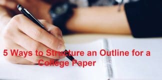 5 Ways to Structure an Outline for a College Paper