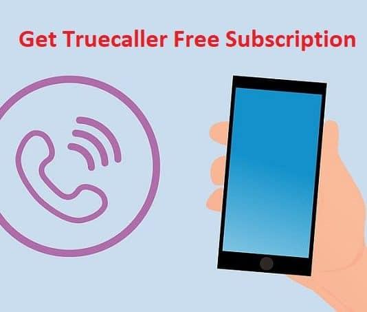Get Truecaller Free Subscription