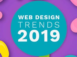 Best Web Design Trends 2019 that are rocking our world