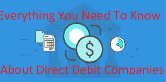 Everything You Need To Know About Direct Debit Companies