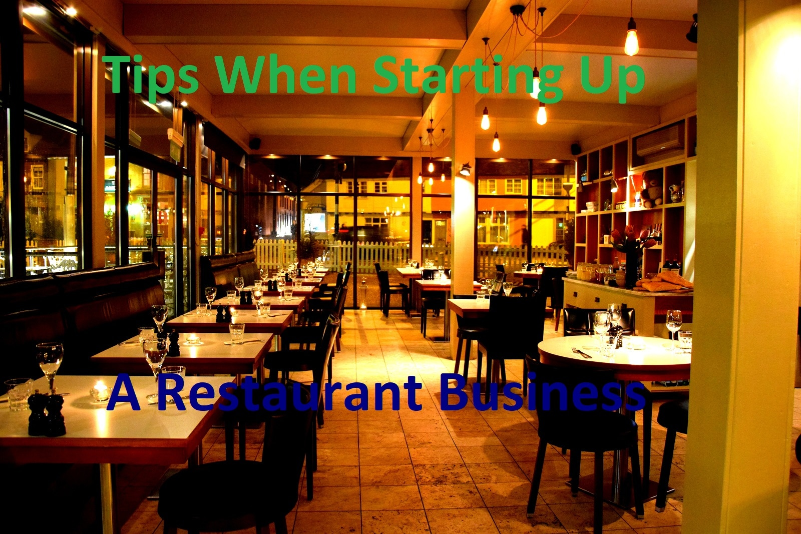 Tips When Starting Up A Restaurant Business