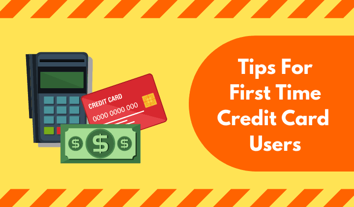 Basics of Credit Card for First Time Users