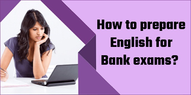 English Language Oriented Preparation for a Bank Exam