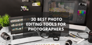 30 Best Photo Editing Tools for Photographers