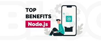 Benefits of nodejs development