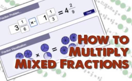 Multiply Mixed Fractions